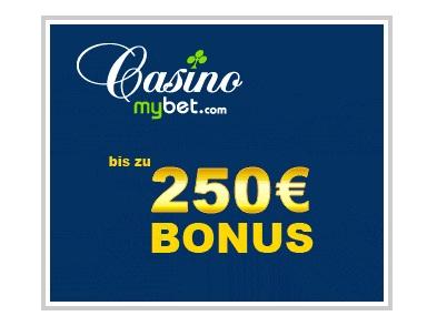 250 Euro Casino Bonus bei Mybet